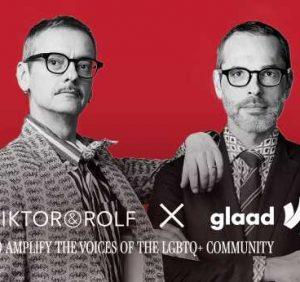 Viktor & Rolf, GLAAD Team for Long-term Partnership